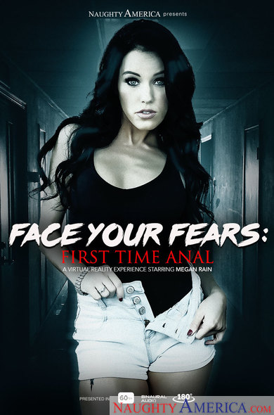 Megan Rain In Face Your Fears: First Time Anal