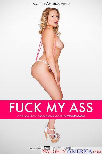 Mia Malkova in FUCK MY ASS